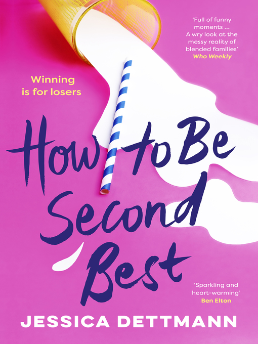 Title details for How to Be Second Best by Jessica Dettmann - Wait list