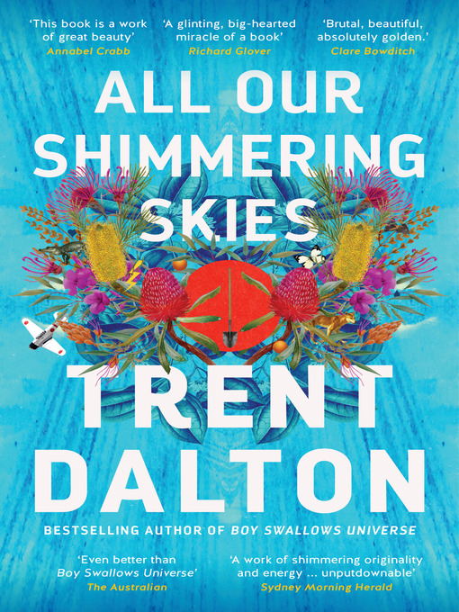 Title details for All Our Shimmering Skies by Trent Dalton - Available