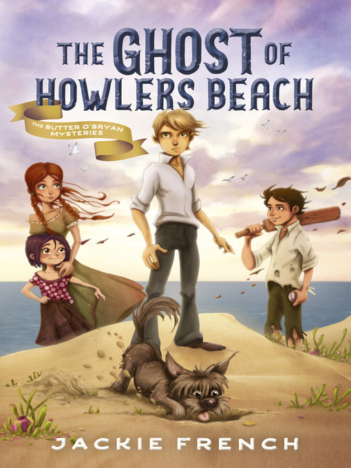 Title details for The Ghost of Howlers Beach by Jackie French - Available