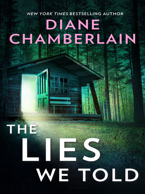 Title details for The Lies We Told by Diane Chamberlain - Available
