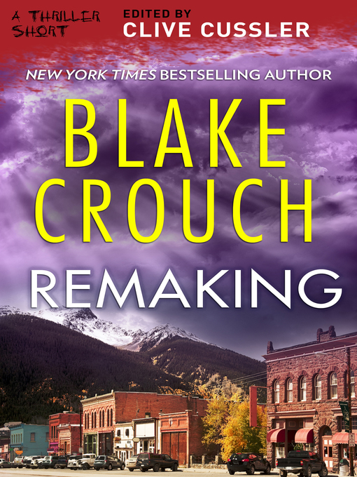 Title details for Remaking by Blake Crouch - Available
