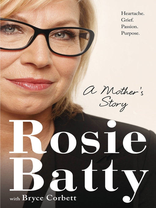 Title details for A Mother's Story by Rosie Batty - Available