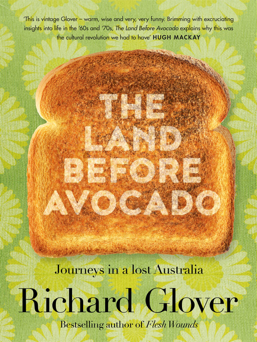 Title details for The Land Before Avocado by Richard Glover - Available
