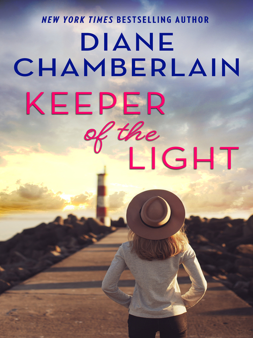 Title details for Keeper of the Light by Diane Chamberlain - Available