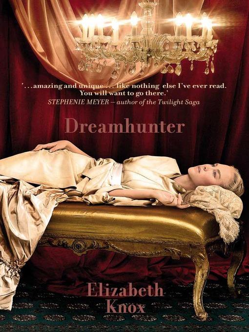 Title details for Dreamhunter by Elizabeth Knox - Wait list