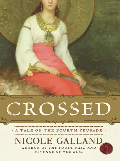 Title details for Crossed by Nicole Galland - Available