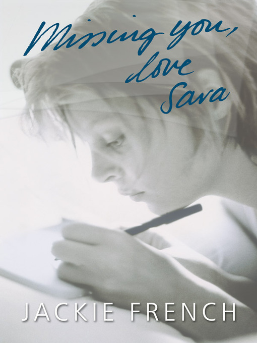 Title details for Missing You, Love Sara by Jackie French - Wait list