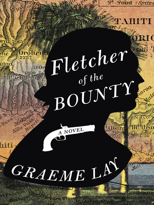 Title details for Fletcher of the Bounty by Graeme Lay - Wait list