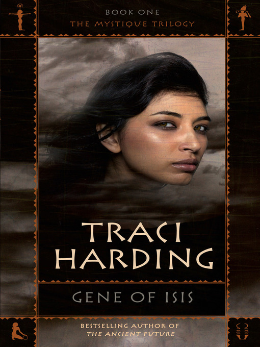 Title details for Gene of Isis by Traci Harding - Wait list