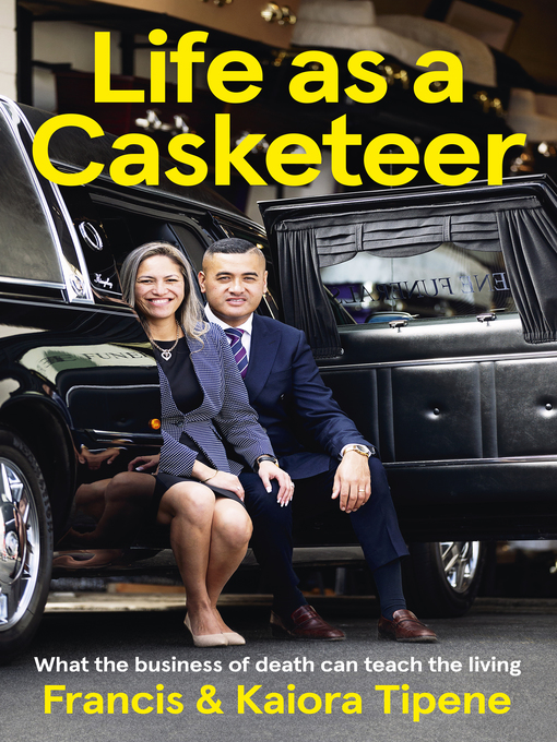Title details for Life as a Casketeer by Francis Tipene - Wait list