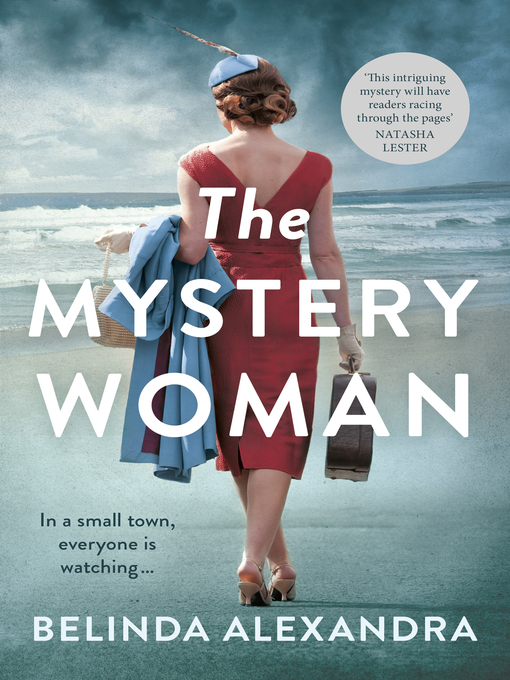 Title details for The Mystery Woman by Belinda Alexandra - Available