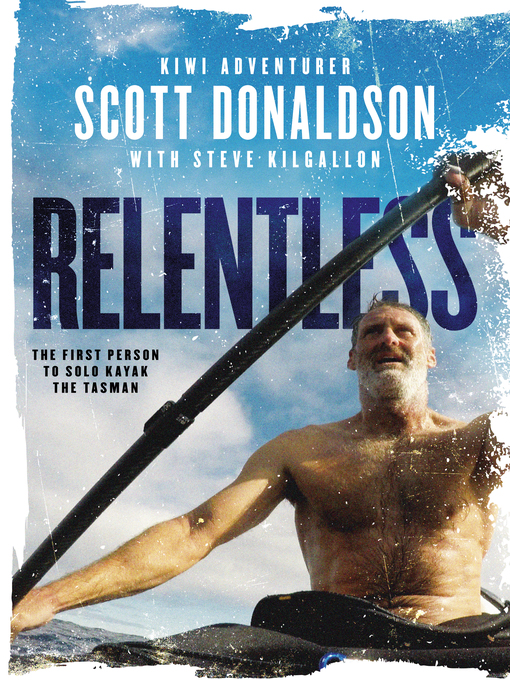 Title details for Relentless by Scott Donaldson - Available