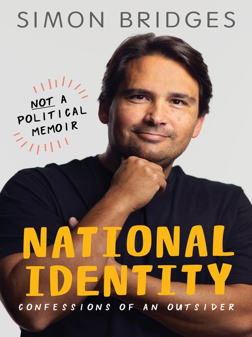 Title details for National Identity by Simon Bridges - Wait list