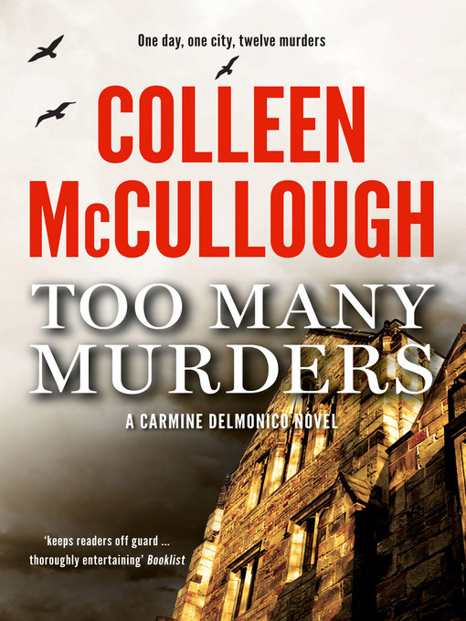 Title details for Too Many Murders by Colleen McCullough - Available