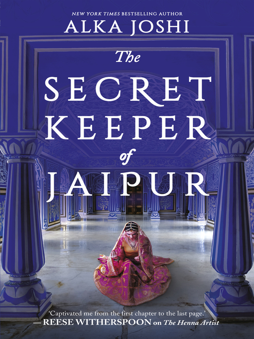 Title details for The Secret Keeper of Jaipur by Alka Joshi - Wait list