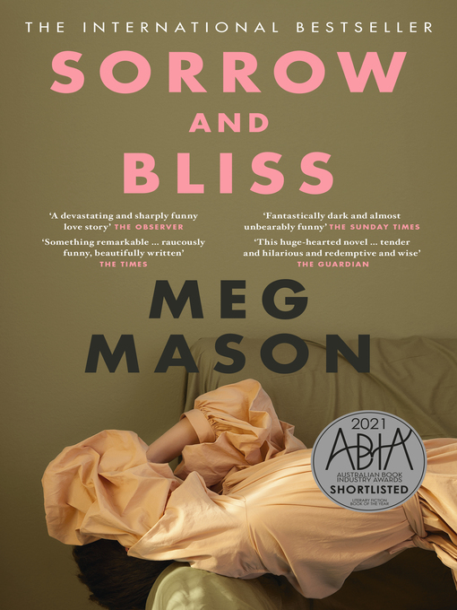 Title details for Sorrow and Bliss by Meg Mason - Available