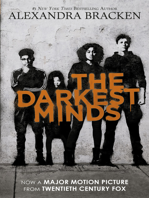 Title details for The Darkest Minds by Alexandra Bracken - Available