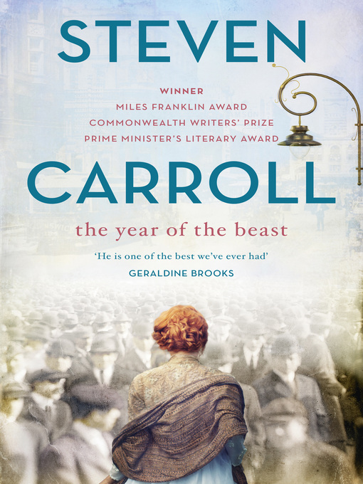 Title details for The Year of the Beast by Steven Carroll - Available