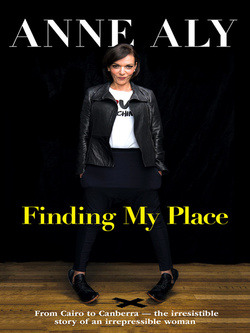 Title details for Finding My Place by Anne Aly - Available