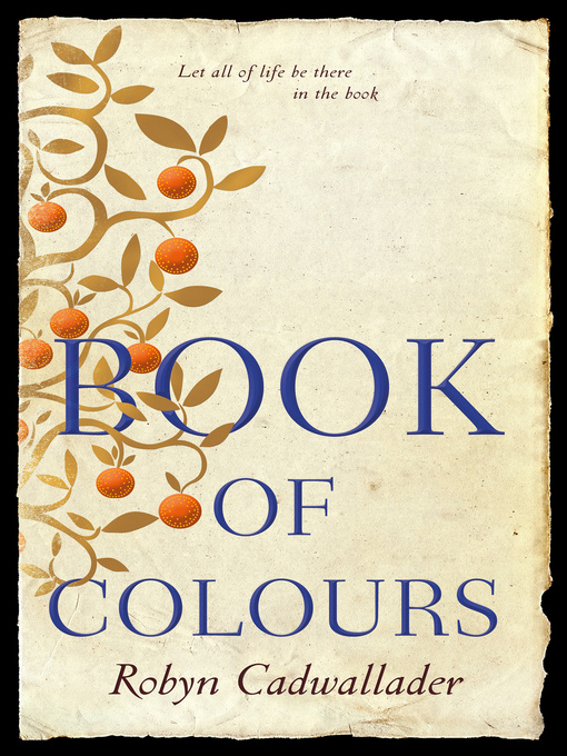Title details for Book of Colours by Robyn Cadwallader - Wait list