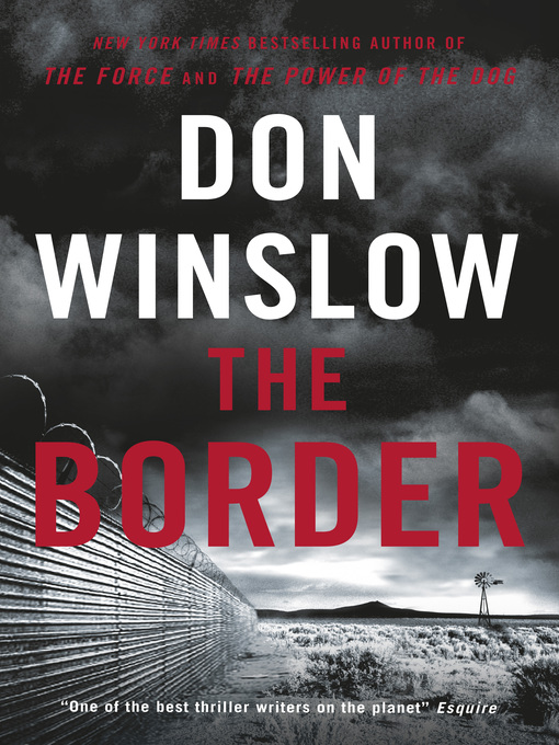 Title details for The Border by Don Winslow - Wait list