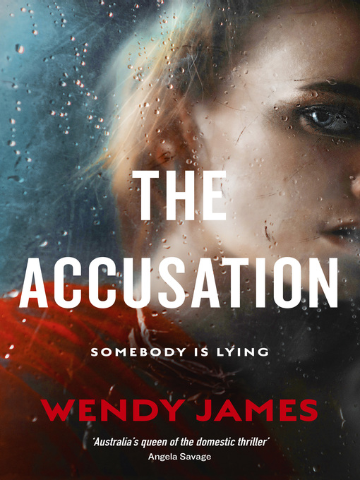 Title details for The Accusation by Wendy James - Available