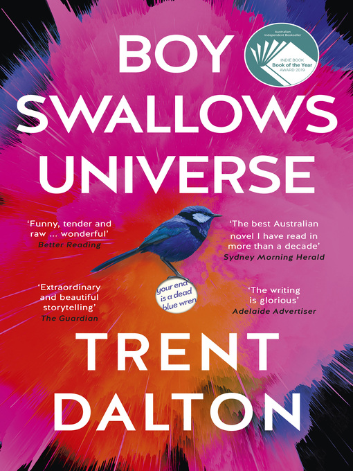 Title details for Boy Swallows Universe by Trent Dalton - Available