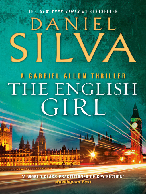 Title details for The English Girl by Daniel Silva - Available