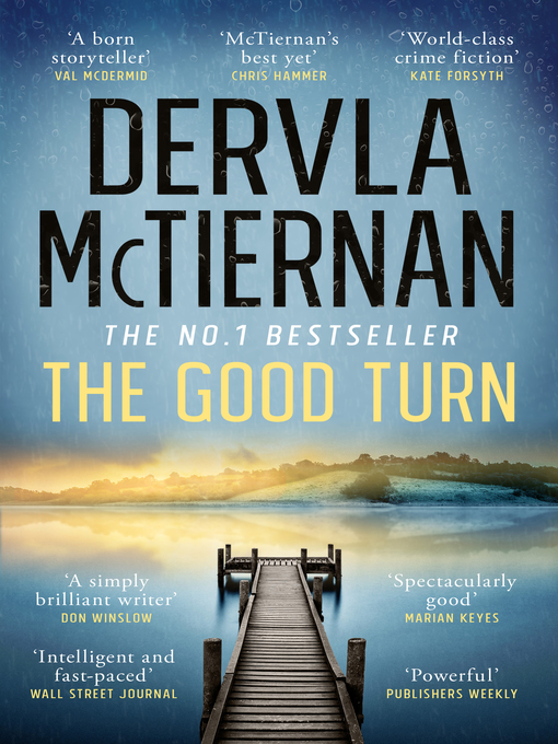 Title details for The Good Turn by Dervla McTiernan - Wait list