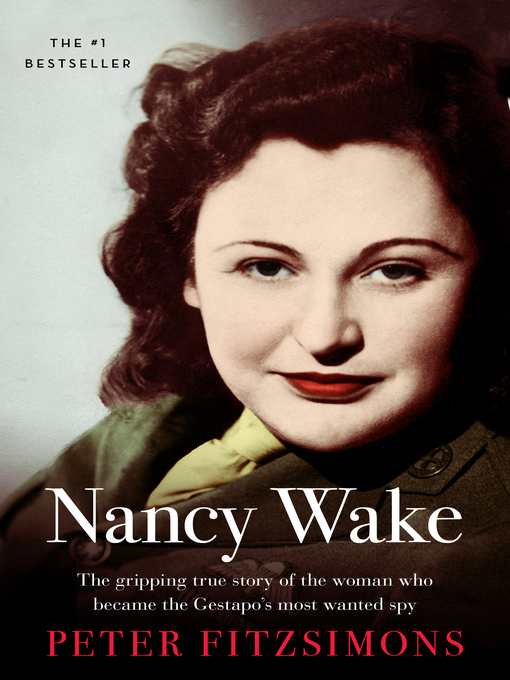 Title details for Nancy Wake by Peter FitzSimons - Available