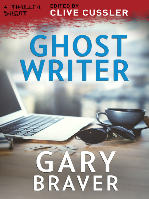 Title details for Ghost Writer by Gary Braver - Available