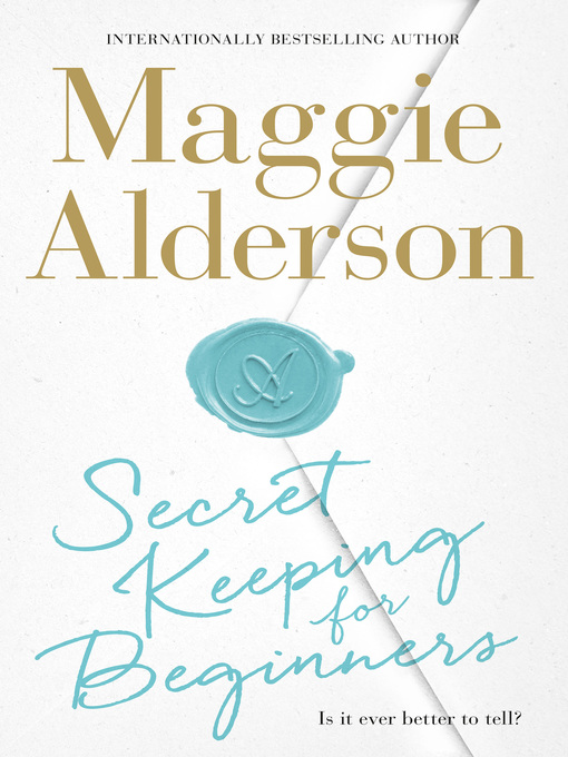 Title details for Secret Keeping for Beginners by Maggie Alderson - Available