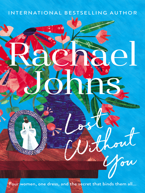 Title details for Lost Without You by Rachael Johns - Wait list