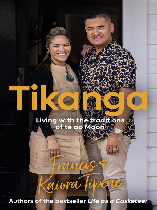 Title details for Tikanga by Francis Tipene - Available