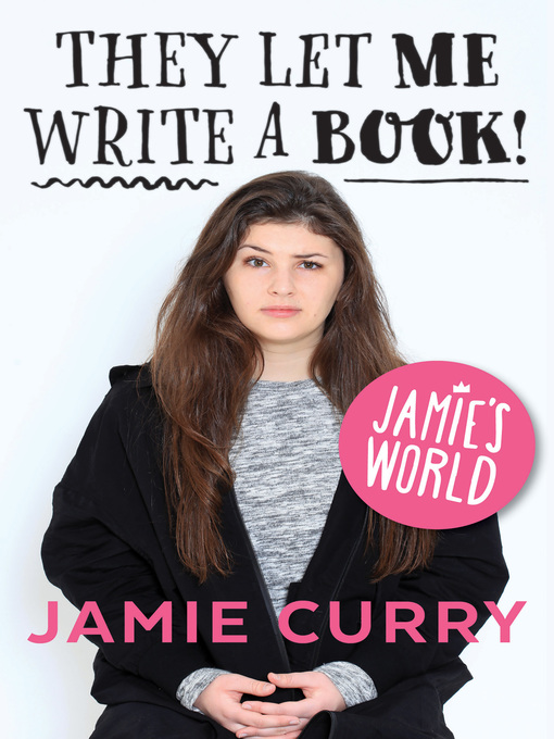 Jamie's World They Let Me Write A Book!