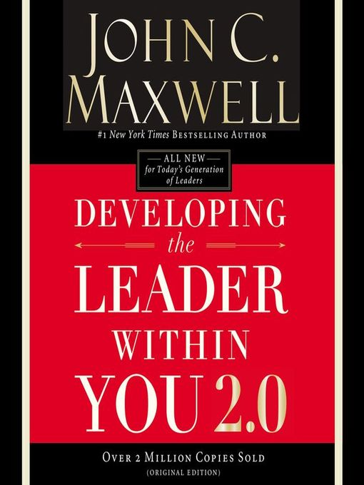 Title details for Developing the Leader Within You 2.0 by John C. Maxwell - Available