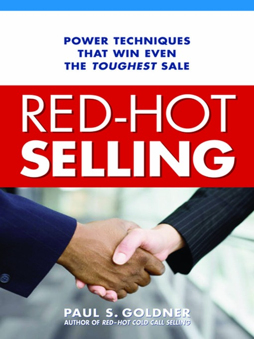 Title details for Red-Hot Selling by Paul S. Goldner - Available