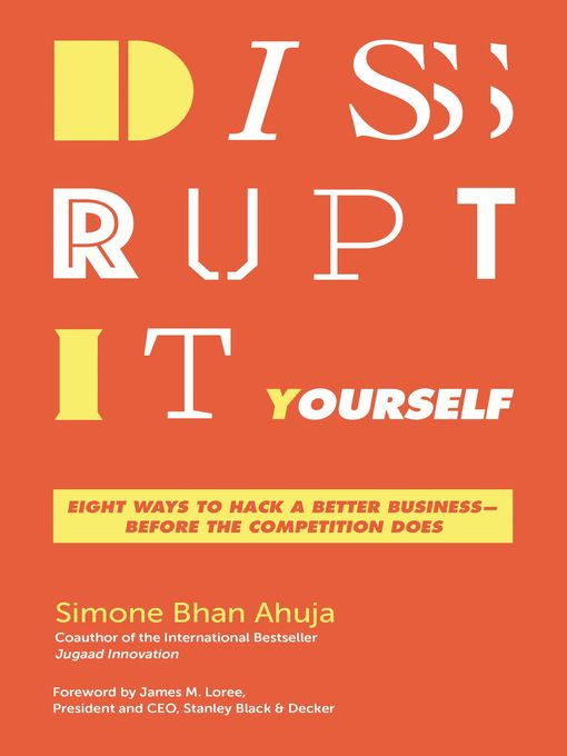 Title details for Disrupt-It-Yourself by Simone Bhan Ahuja - Available