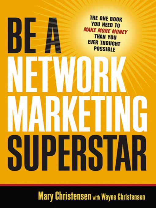 Title details for Be a Network Marketing Superstar by Mary Christensen - Available