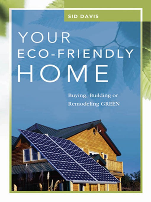 Title details for Your Eco-Friendly Home by Sid Davis - Available