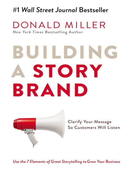 Title details for Building a StoryBrand by Donald Miller - Wait list