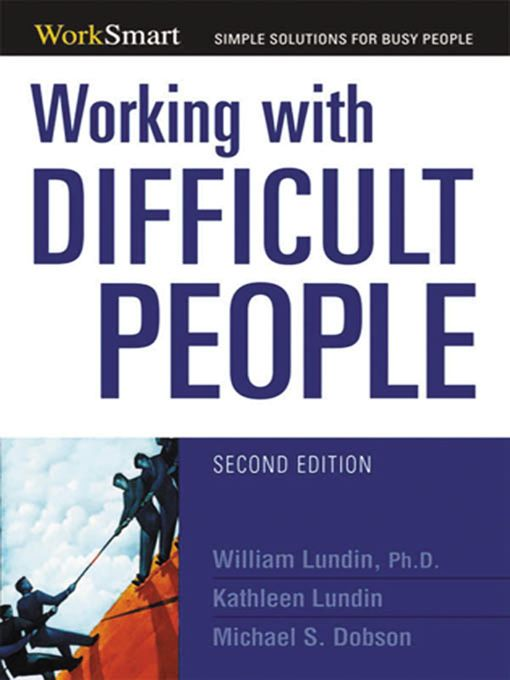 Title details for Working with Difficult People by Michael Dobson - Available