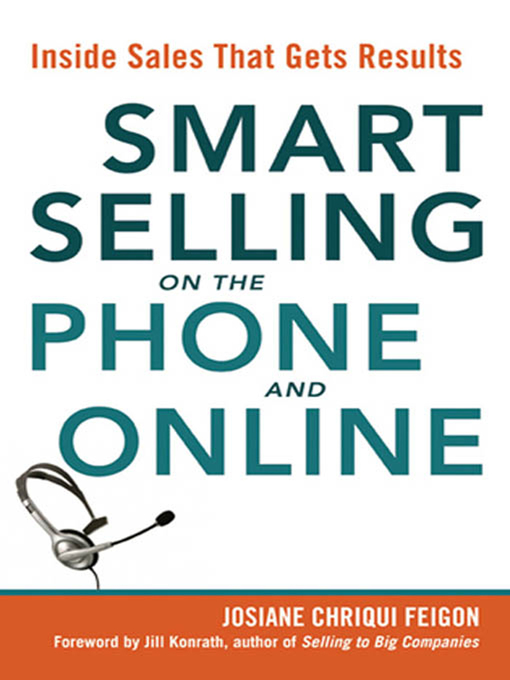 Title details for Smart Selling on the Phone and Online by Josiane Chriqui Feigon - Available