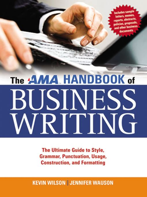 Title details for The AMA Handbook of Business Writing by Kevin Wilson - Available