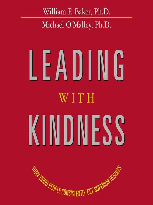 Title details for Leading with Kindness by William Baker - Available