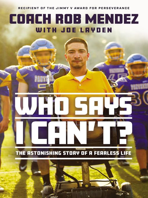 Title details for Who Says I Can't by Rob Mendez - Available