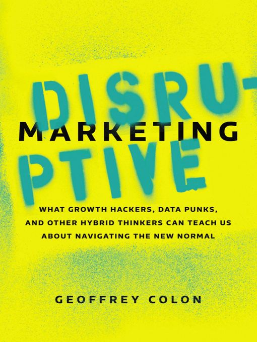 Title details for Disruptive Marketing by Geoffrey Colon - Wait list