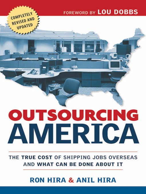 the outsourcing of american jobs Where america's jobs went  for a lot of american companies, their actual and psychic energy is focused abroad, said matthew slaughter of dartmouth university's tuck school of business.
