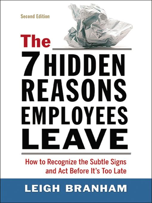 Title details for The 7 Hidden Reasons Employees Leave by Leigh Branham - Available