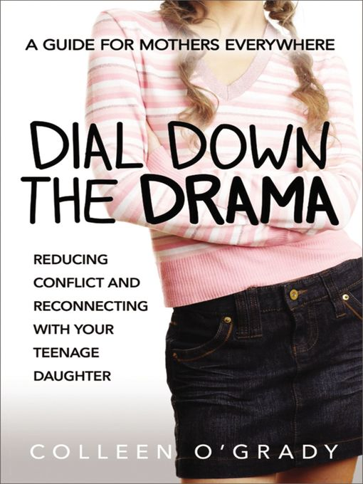 Title details for Dial Down the Drama by Colleen O'grady - Available
